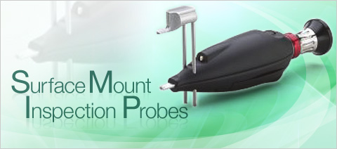 Surface Mount Inspection Probes
